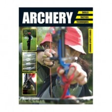 Archery Book - Skills, tactics, techniques
